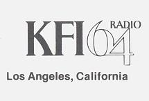 640 AM Los Angeles KFI John Rook Dave Sebastian Eric Chase Charlie Fox Lohman & Barclay  Dave Diamond Jackson Armstrong M G Kelly Gary Owens Big Ron O'Brien